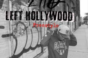 Young Lito – Left Hollywood (Freestyle)
