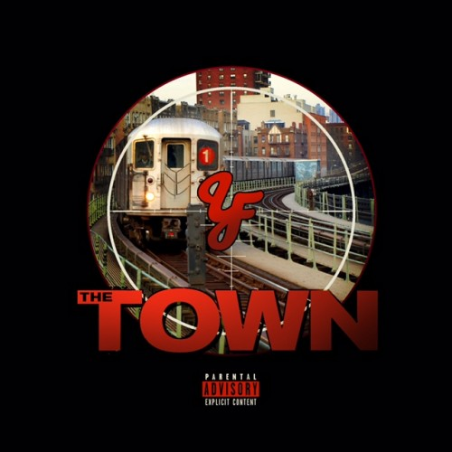 The-Town-Explicit-1-500x500 Da YoungFellaz - The Town