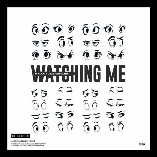 Watch-Me-Artwork-500x500 D-Rocc x Jezz Gasoline - Watching Me