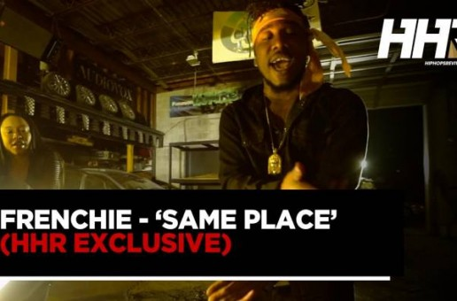 Frenchie – Same Place (Video)