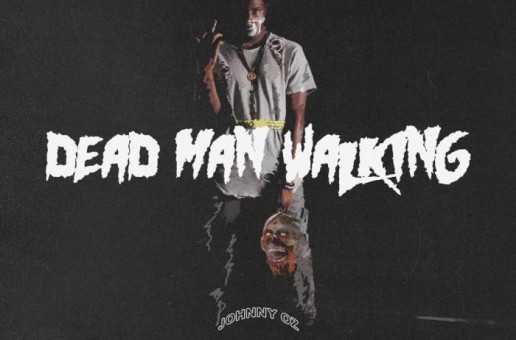 Johnny OZ – Dead Man Walking (Mixtape)