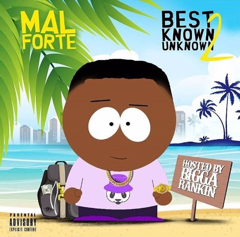 mal Mal Forté - Best Known Unknown, Vol. 2 (Album)