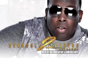 Yung Martez – Struggle 2 Success Reloaded (Album)