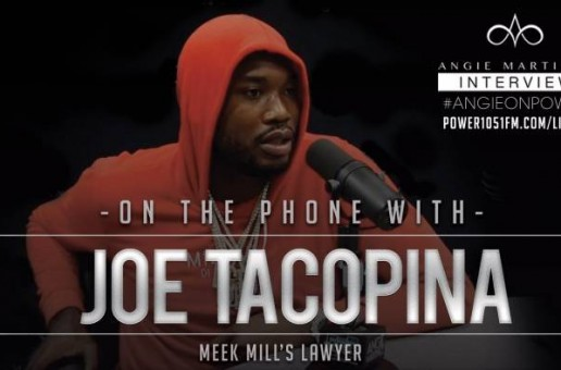 Meek Mill's Lawyer Calls In And Gives Angie Martinez  An Update On His Case