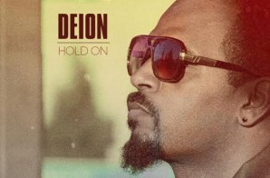 Deion – Hold On (Prod. by Floyd the Locsmif)