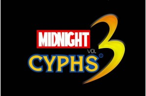 'Midnight Cyphs Vol. 3' Compilation feat. Chase N. Cashe, Tray Pizzy, UFO Fev + More