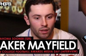 Baker Mayfield Talks Winning the Heisman, Facing the Georgia Bulldogs, Justin Timberlake, Oklahoma Football & More at the ESPN College Football Awards Media Day (Video)