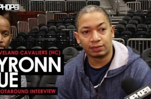 Cleveland Cavs HC Tyronn Lue Talks Isaiah Thomas, the Cavs Winning Streak, Returning To Atlanta & More (Video)