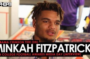 Alabama Crimson Tide (DB) Minkah Fitzpatrick Talks the 2018 College Football Playoffs, Clemson vs. Alabama Part 3, Kirby Smart & More (Video)