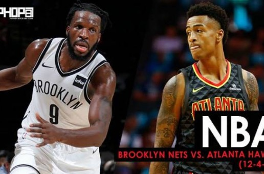 Trading Places, Nets Bounce Back in ATL: Brooklyn Nets vs. Atlanta Hawks (12-4-17) (Recap)