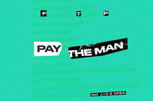 Foster The People – Pay the Man (Remix) Ft. J.I.D & Saba