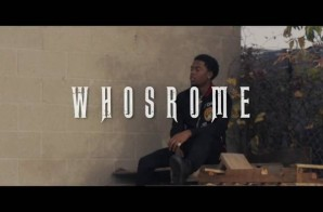 Whosrome – Issues (Video)