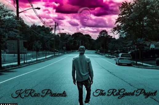 K-Roc – The Ro Gawd Project (Mixtape)