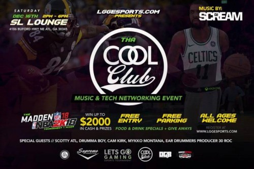 "unnamed-1-4-500x334 LGGESports.com Presents: Tha COOL CLUB ""Madden 18 & NBA2K18"" Tournament & Mixer (Dec. 16th in Atlanta)"