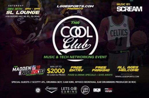 "LGGESports.com Presents: Tha COOL CLUB ""Madden 18 & NBA2K18"" Tournament & Mixer (Dec. 16th in Atlanta)"