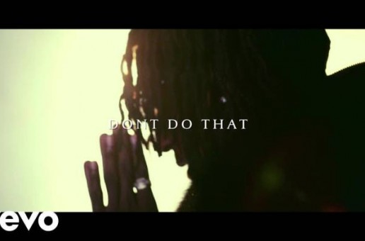 K Camp – Don't Do That Ft. Derez Deshon & Verse Simmonds (Video)