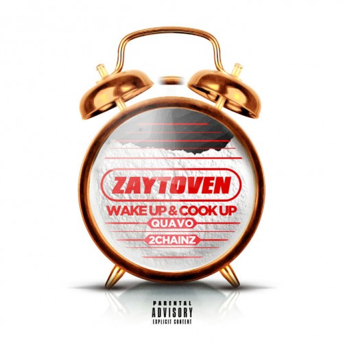 zaytoven-wake-up-cover-500x500 Zaytoven - Wake Up & Cook Up Ft. Quavo & 2 Chainz