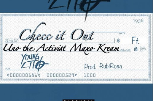 Young Lito – Checc It Out Ft. Uno The Activist & Maxo Kream