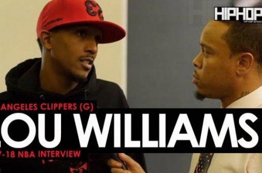 Boomin Out In Southern Cal Like Lou Will: Los Angeles Clippers (G) Lou Williams Talks the 2018 NBA All-Star Game, Possibly Winning the NBA 6th Man of the Year, His MVP Like Season & More (Video)