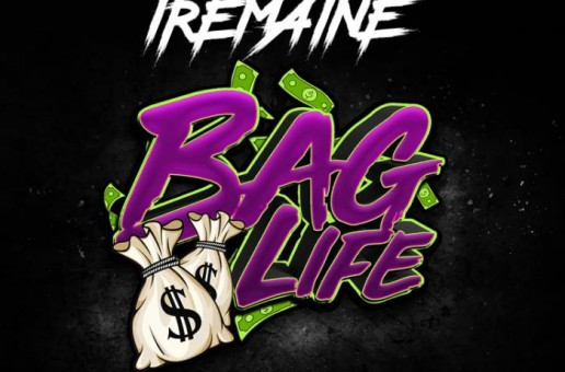 Tremaine – Bag Life (Mixtape)