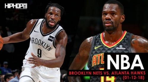 hawks-nets-500x279 Close But No Cigar: Brooklyn Nets vs. Atlanta Hawks (1-12-18) (Recap)