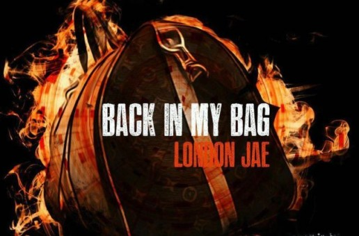 London Jae – Back In My Bag