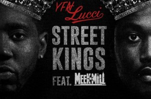 YFN Lucci – Street Kings Ft. Meek Mill