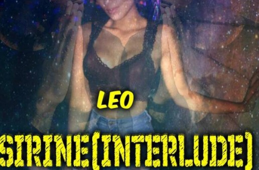 Leo – Sirine INTERLUDE (Prod.By Elevated)