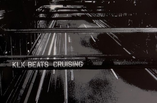 KLK Beats – Cruising (Album Stream)