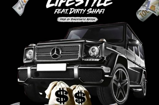 Ify P – Lifestyle Ft. Dirty Shafi
