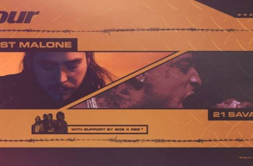 Post Malone & 21 Savage Set To Tour Together