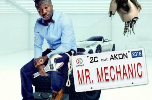 2C – Mr. Mechanic Ft. Akon