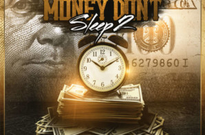 Gangsta L – Money Don't Sleep 2 (Mixtape)