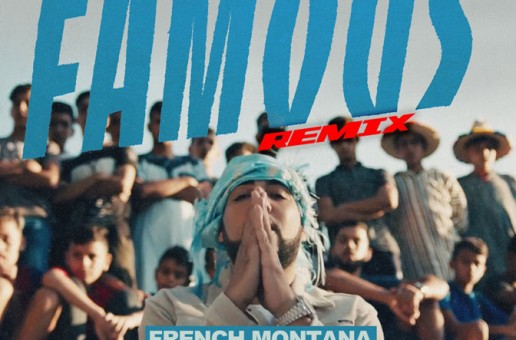 Prayah – Famous (Remix) Ft. French Montana & Hood Celebrityy