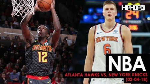 hawks-knicks-500x279 Win In The Knick Of Time: Atlanta Hawks vs. New York Knicks (2-4-18) (Recap)