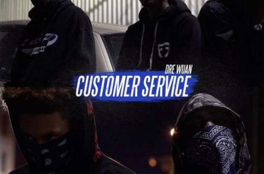 Dre Wuan – Customer Service (Video)