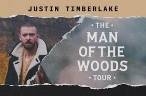 Justin Timberlake Is Bringing 'The Man of the Woods Tour' to Philips Arena On Thursday, Jan. 10, 2019