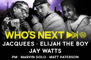 "Hot 97's ""Who's Next"" w/ Jacquees, Elijah The Boy & Jay Watts!"