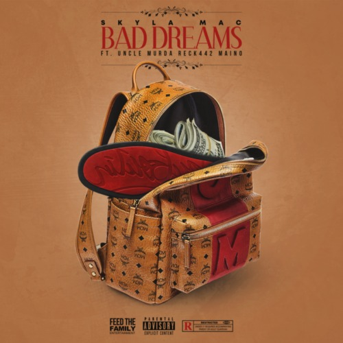Skyla-Mac_Maino_Uncle-Murda_Reck442_Bad-Dreams-500x500 Skyla Mac - Bad Dreams Ft. Uncle Murda, Maino & Reck442