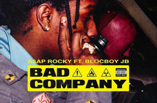 A$AP Rocky – Bad Company Ft. Blocboy JB