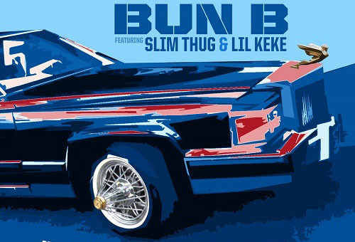 Bun B – Know What I'm Sayin Ft. Slim Thug & Lil Keke
