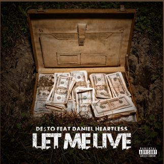 let-me De$to - Let Me Live Ft. Daniel Heartless