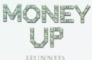 Hunnid – Money Up