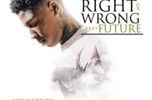 NBA Youngboy – Right Or Wrong Ft. Future