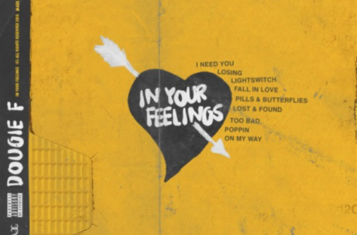 Dougie F – In Your Feelings EP