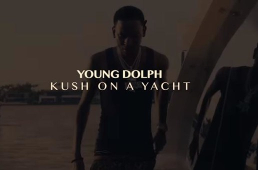 Young Dolph – Kush On The Yacht (Video)