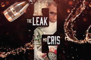Mo Cris – The Leak 2 (Mixtape)