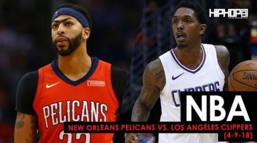Pelicans-Clippers-500x279 NBA: New Orleans Pelicans vs. Los Angeles Clippers (4-9-18) (Recap)