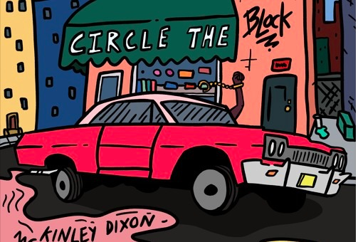 McKinley Dixon – Circle the Block (Audio)