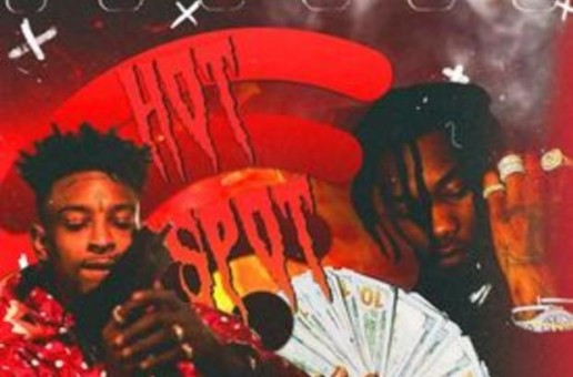 Offset x 21 Savage – Hot Spot (Prod. By Zaytoven)